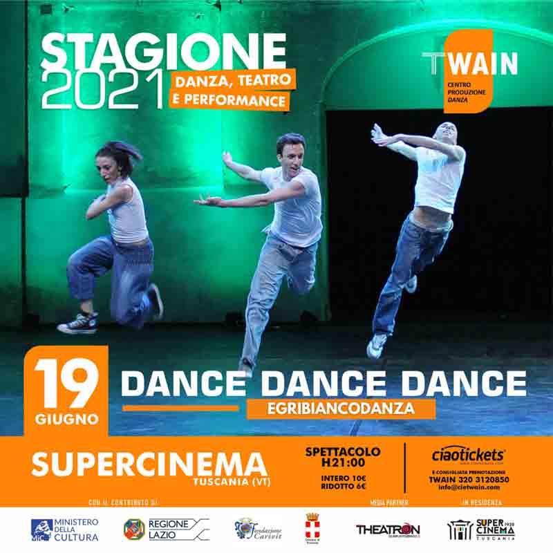Dance Dance Dance - TWAIN Centro Produzione Danza